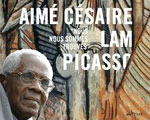 Expo Paris Grand Palais Galeries nationales Césaire Lam Picasso