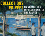 Expo Paris Musée Marmottan Collections Privées