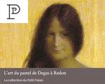 Expositions Paris Petit Palais L'art du pastel de Degas à Redon